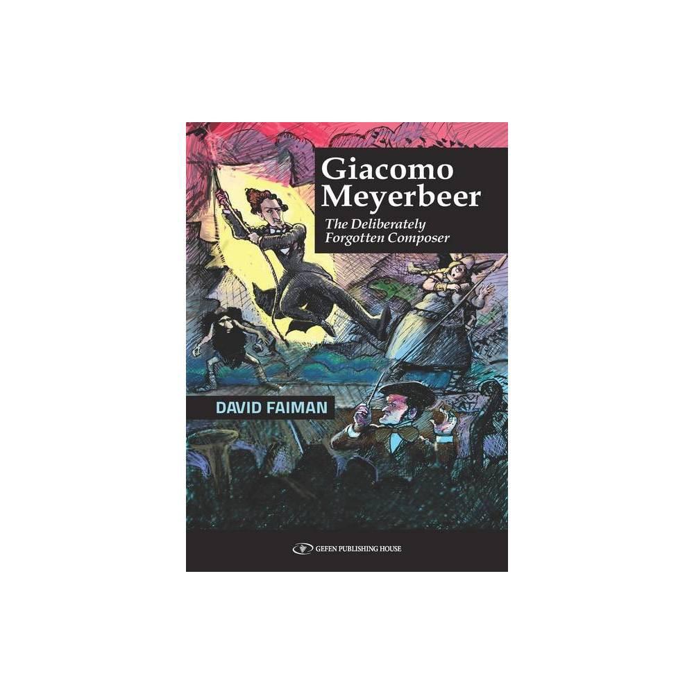 Giacomo Meyerbeer By David Faiman Paperback