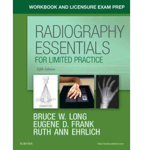 Radiography Essentials for Limited Practice (Paperback) (Bruce W. Long) - image 1 of 1