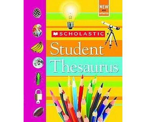 Scholastic Student Thesaurus (Revised) (Hardcover) (John K. Bollard) - image 1 of 1