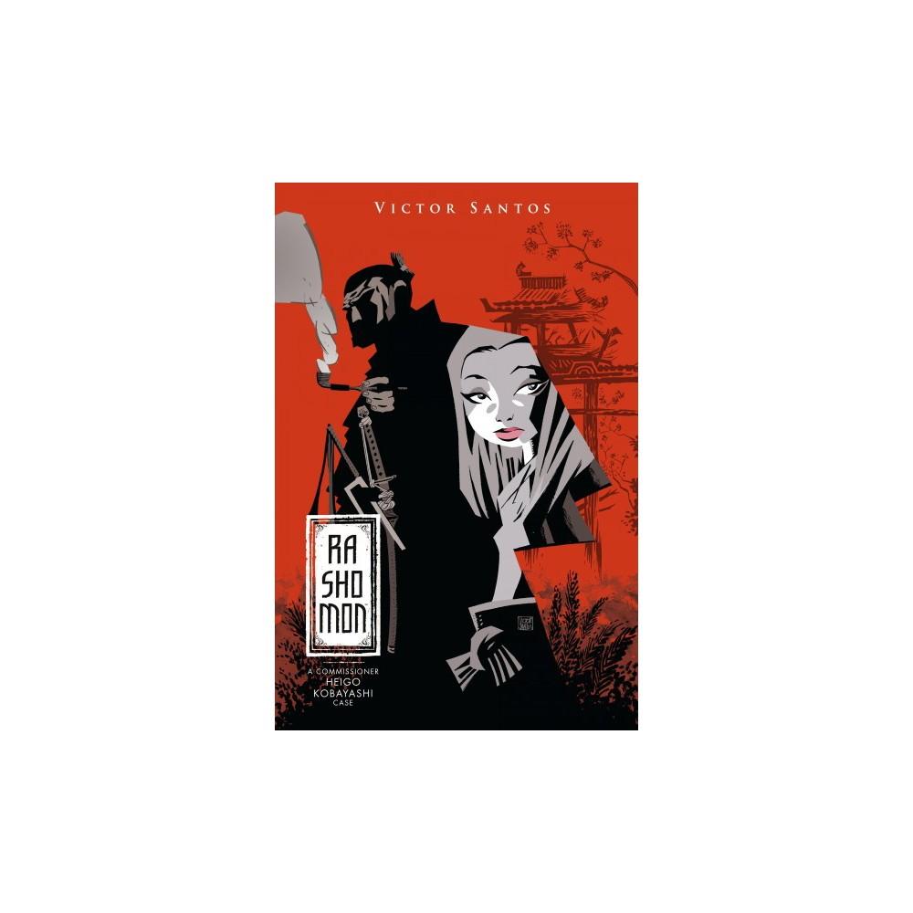 Rashomon : A Commissioner Heigo Kobayashi Case (Hardcover) (Victor Santos)