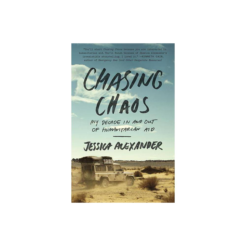 Chasing Chaos By Jessica Alexander Paperback