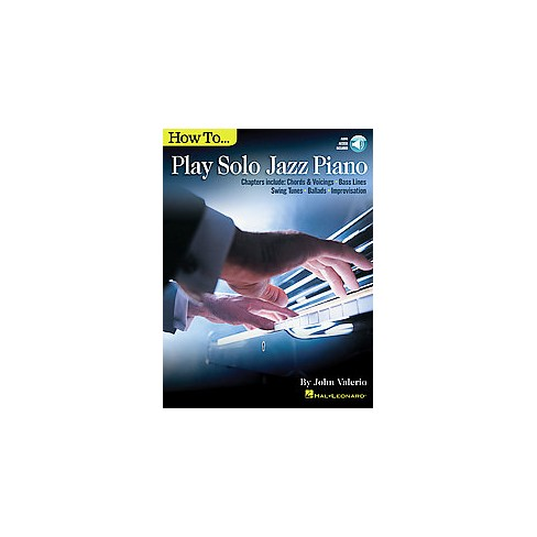 How To Play Solo Jazz Piano Chapters Include Chords Voicings