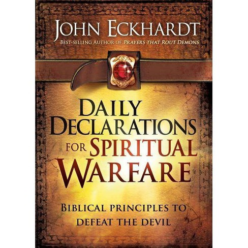 Daily Declarations for Spiritual Warfare - by  John Eckhardt (Hardcover) - image 1 of 1