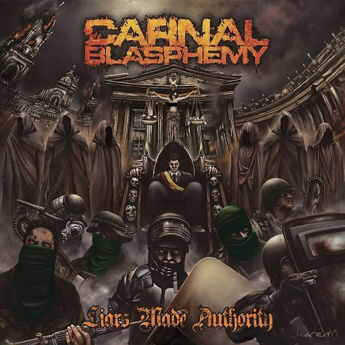 Carnal blasphemy - Liars made authority (CD) - image 1 of 1