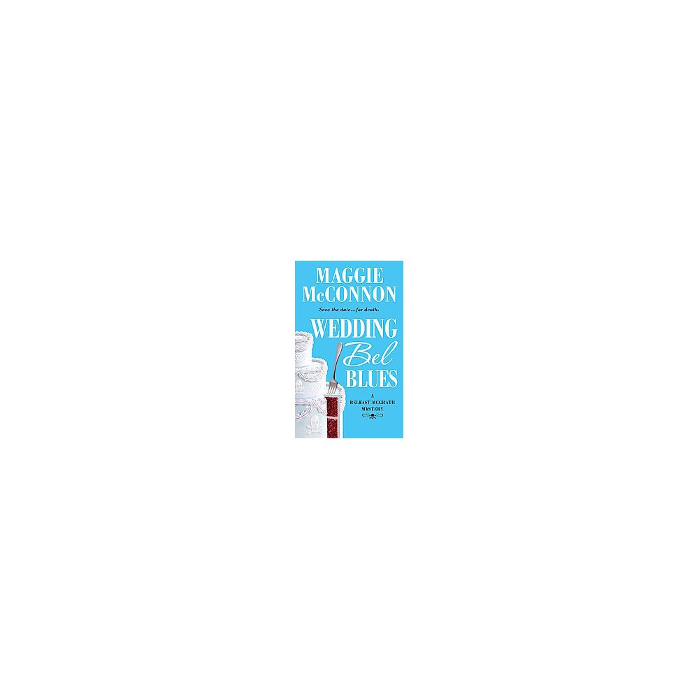 Wedding Bel Blues (Paperback) (Maggie Mcconnon)