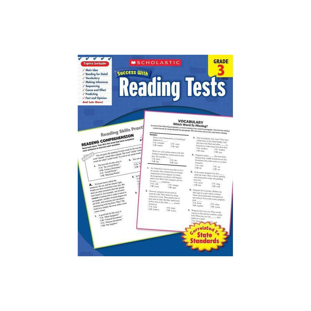 Reading Tests Grade 3 Scholastic Success With Workbooks Tests Reading By Scholastic Paperback