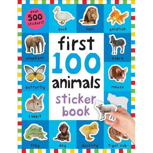 First 100 Animals Sticker Book - by  Roger Priddy (Paperback) - image 1 of 1