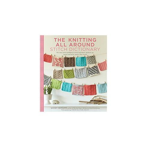 f7f72d673000 Knitting All Around Stitch Dictionary   150 New Stitch Patterns To ...