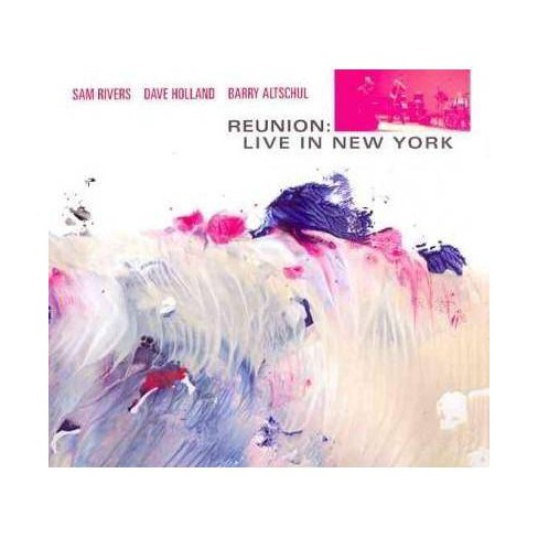 Dave (Bass) Holland - Sam Rivers: Reunion: Live in New York (CD) - image 1 of 1