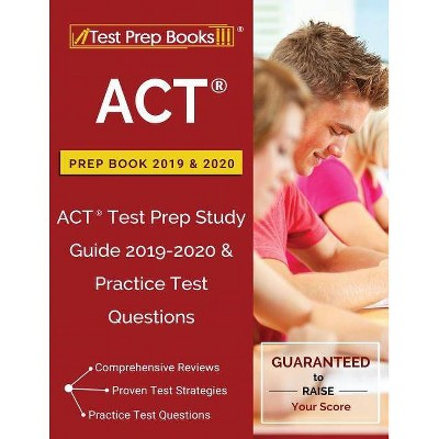 ACT Prep Book 2019 & 2020 - by  Test Prep Books (Paperback)