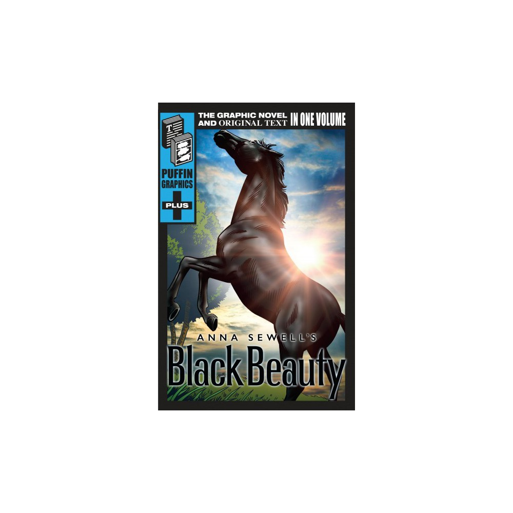 Anna Sewell's Black Beauty - (Puffin Graphics Plus) (Paperback)
