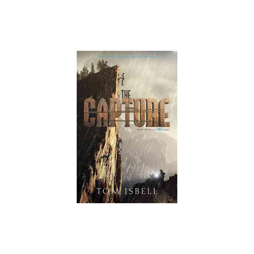 Capture (Hardcover) (Tom Isbell)