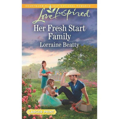 Her Fresh Start Family - (Mississippi Hearts) by  Lorraine Beatty (Paperback) - image 1 of 1