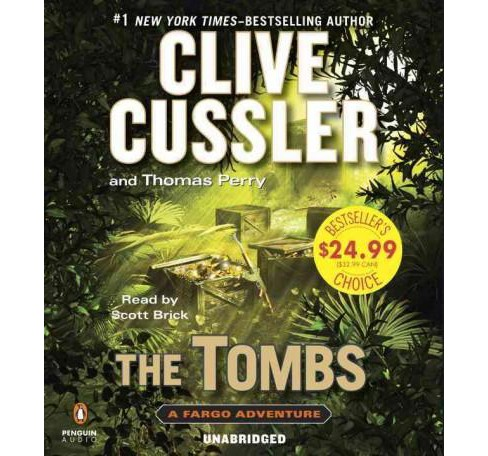 Tombs (Unabridged) (CD/Spoken Word) (Clive Cussler & Thomas Perry) - image 1 of 1