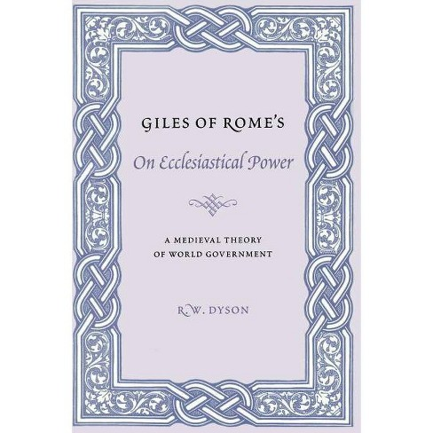 Giles of Rome's on Ecclesiastical Power - (Records of Western Civilization) (Paperback) - image 1 of 1