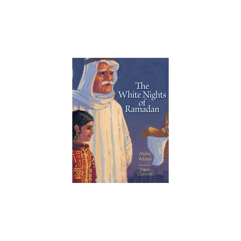 White Nights of Ramadan (Reprint) (Paperback) (Maha Addasi)