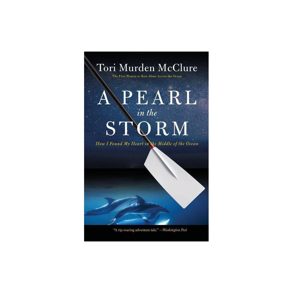 A Pearl In The Storm By Tori Murden Mcclure Paperback
