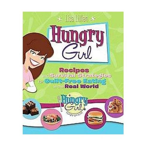 Hungry Girl (Illustrated) (Paperback) by Lisa Lillien - image 1 of 1