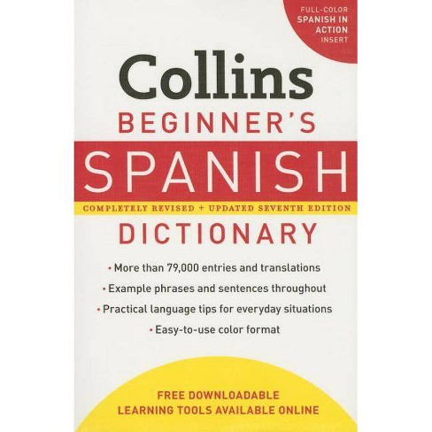 Collins Beginner's Spanish Dictionary, 7th Edition - 7 Edition by  Harpercollins Publishers Ltd