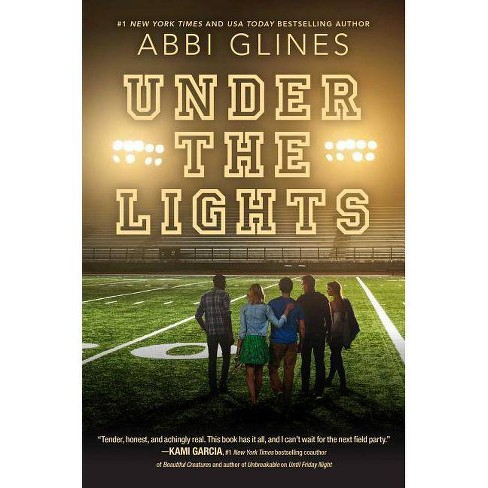 Under the Lights - (Field Party) by  Abbi Glines (Hardcover) - image 1 of 1