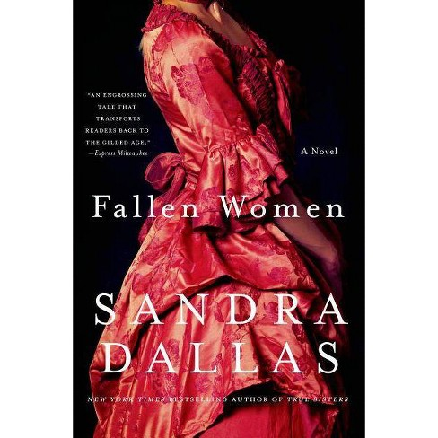 Fallen Women - by  Sandra Dallas (Paperback) - image 1 of 1