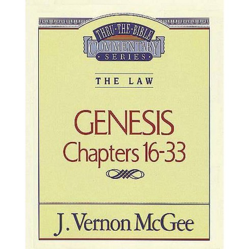 Thru the Bible Vol. 02: The Law (Genesis 16-33) - by  J Vernon McGee (Paperback) - image 1 of 1