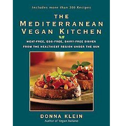 Mediterranean Vegan Kitchen : Meat-Free, Egg-Free, Dairy-Free Dishes from the Healthiest Place Under the - image 1 of 1