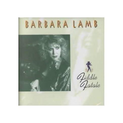 Barbara Lamb - Fiddle Fatale (CD) - image 1 of 1