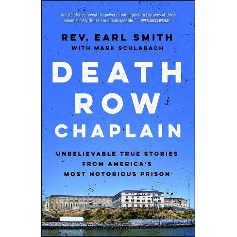 Death Row Chaplain - by  Earl Smith & Mark Schlabach (Paperback) - image 1 of 1