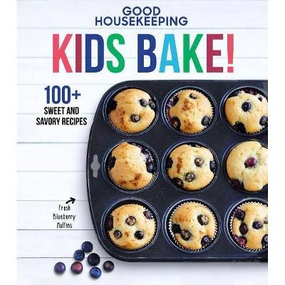 Good Housekeeping Kids Bake! - (Good Housekeeping Kids Cookbooks) by  Susan Westmoreland (Hardcover)