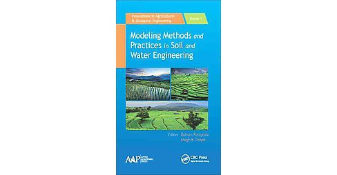 Modeling Methods and Practices in Soil and Water Engineering (Hardcover) - image 1 of 1