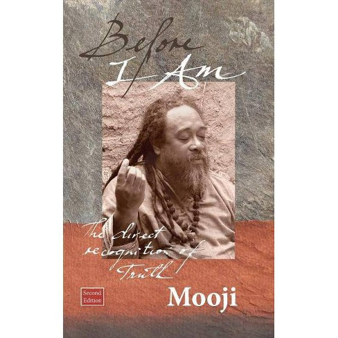Before I Am, Second Edition - 2 Edition by  Mooji (Paperback) - image 1 of 1
