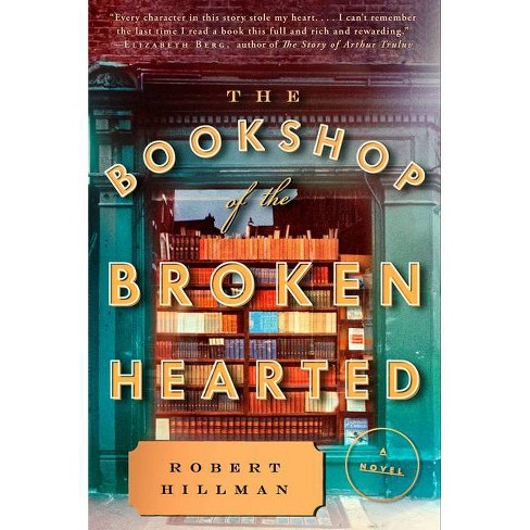 The Bookshop of the Broken Hearted - by  Robert Hillman (Paperback) - image 1 of 1