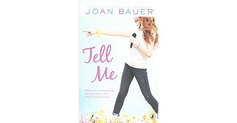 Tell Me (Reprint) (Paperback) (Joan Bauer) - image 1 of 1