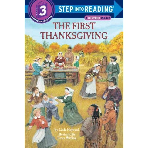 The First Thanksgiving - (Step Into Reading - Level 3 - Quality) by  Linda Hayward (Paperback) - image 1 of 1