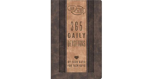 Teen to Teen : 365 Daily Devotions by Teen Guys For Teen Guys (Paperback) - image 1 of 1