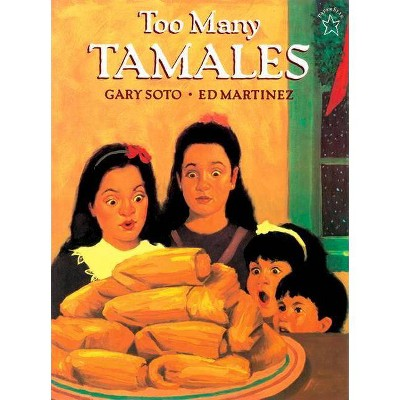 Too Many Tamales - by Gary Soto (Paperback)