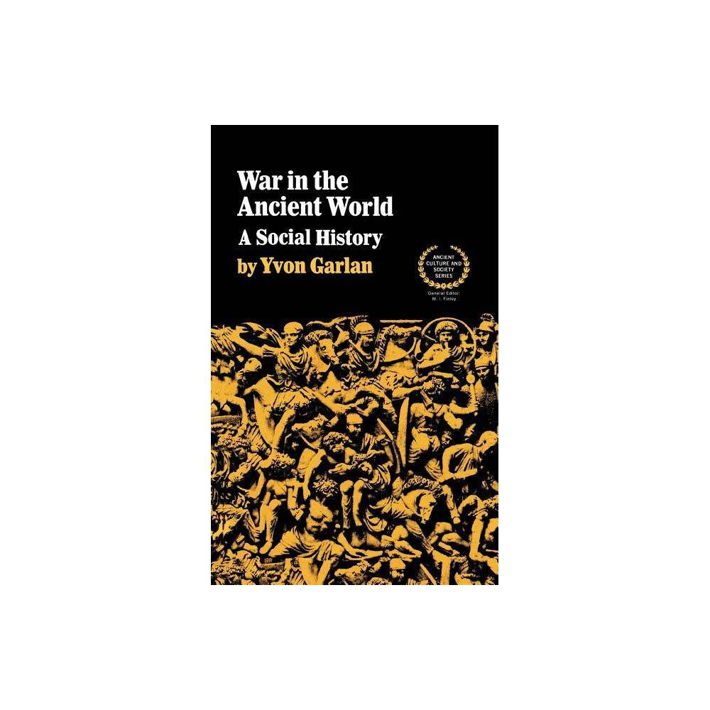War In The Ancient World By Yvon Garlan Paperback