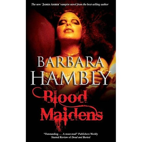 Blood Maidens - by  Barbara Hambly (Hardcover) - image 1 of 1