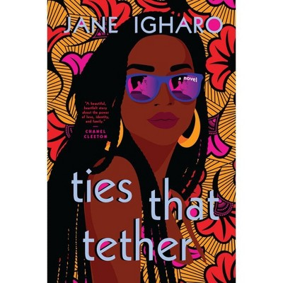 Ties That Tether - by Jane Igharo (Paperback)