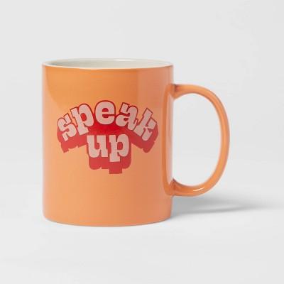 15oz Stoneware Speak Up Mug - Room Essentials™