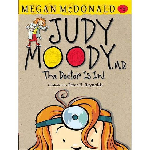 Judy Moody, M.D.: The Doctor Is In! - by  Megan McDonald (Hardcover) - image 1 of 1