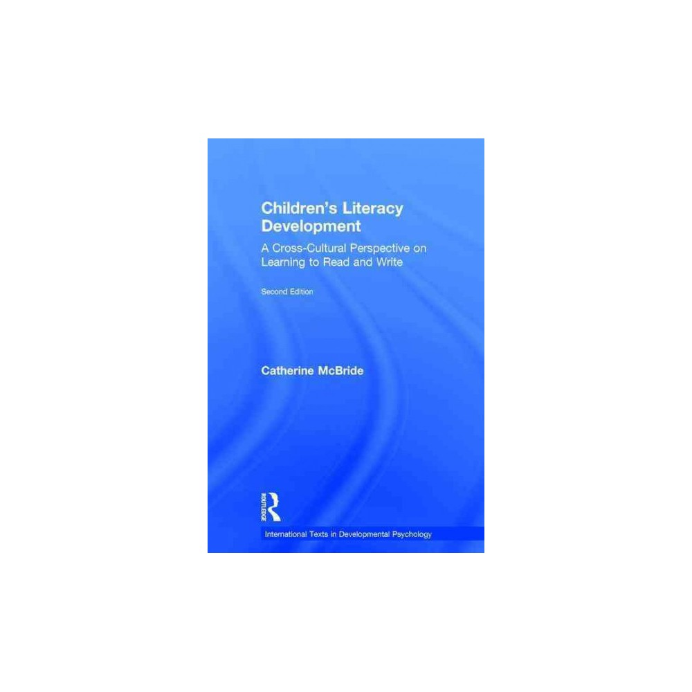 Children's Literacy Development : A Cross-Cultural Perspective on Learning to Read and Write (Revised)