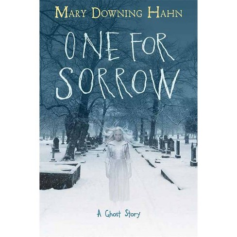 One for Sorrow - by  Mary Downing Hahn (Hardcover) - image 1 of 1