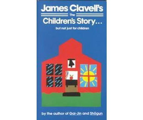 Children's Story (Reissue) (Paperback) (James Clavell) - image 1 of 1