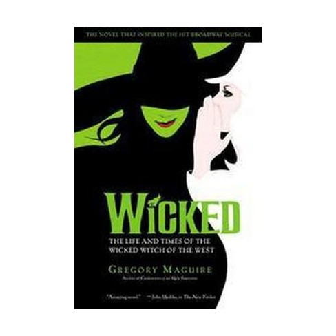 Wicked (Paperback) by Gregory Maguire - image 1 of 1
