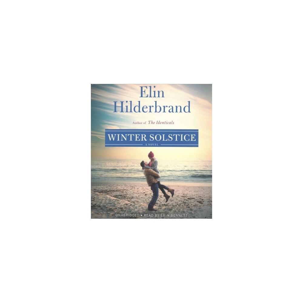 Winter Solstice - Unabridged by Elin Hilderbrand (CD/Spoken Word)