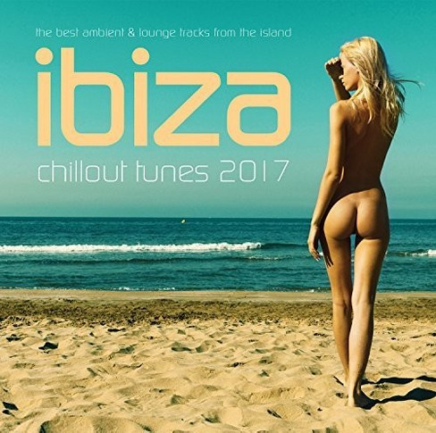 Various - Ibiza Chillout Tunes 2017 (CD) - image 1 of 1
