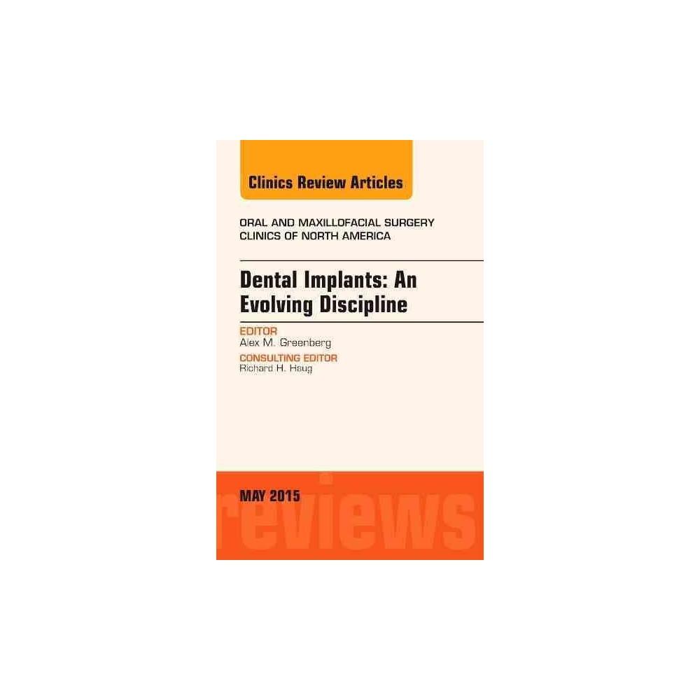 Dental Implants ( Oral and Maxillofacial Surgery Clinics of North America) (Hardcover)
