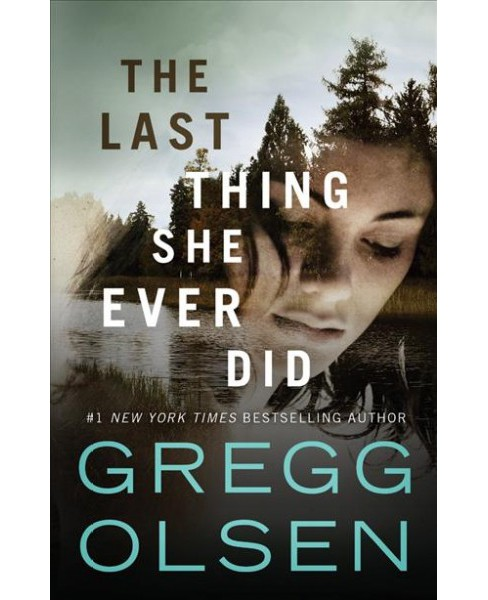 Last Thing She Ever Did (Paperback) (Gregg Olsen) - image 1 of 1